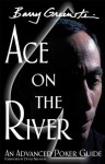 Ace on the River - Barry Greenstein, Doyle Brunson