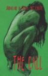 The Call - BA Tortuga, Emily Veinglory, Jourdan Lane