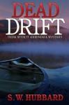 Dead Drift - S.W. Hubbard