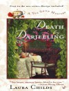 Death by Darjeeling - Laura Childs