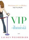 VIP-ihmisiä - Lauren Weisberger, Aino Konkka