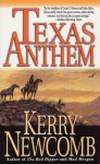 Texas Anthem (The Texas Anthem Series) - Kerry Newcomb, James Reno