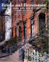 Bricks and Brownstone: The New York Row House 1783-1929 (Classical America Series in Art and Architecture) - Charles Lockwood, Robert Mayer, Madeleine Isom, Christopher Puchalski, Paul Goldberger
