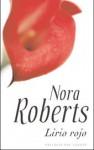 Lirio rojo - Nora Roberts