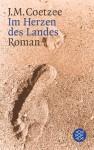 Im Herzen des Landes - J.M. Coetzee, Wulf Teichmann