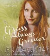 The Grass Is Always Greener - Jen Calonita, Julia Whelan