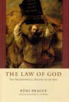 The Law of God: The Philosophical History of an Idea - Rémi Brague, Lydia G. Cochrane