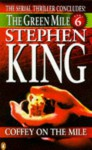 The Green Mile, Part 6: Coffey on the Mile - Stephen King