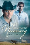 No Commitment Necessary - Talia Carmichael
