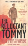 The Reluctant Tommy: An Extraordinary Memoir of the First World War - Ronald Skirth, Duncan Barrett