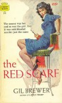 The Red Scarf - Gil Brewer