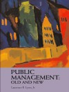 Public Management: Old and New - Laurence E. Lynn Jr.