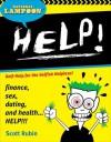 National Lampoon Help!: Self-Help for the Selfish Helpless - Scott Rubin