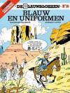 Blauw en uniformen (De Blauwbloezen, #10) - Raoul Cauvin
