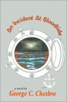 An Incident at Bloodtide (A Mongo Mystery, #11) - George C. Chesbro