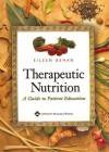 Therapeutic Nutrition: A Guide to Patient Education - Eileen Behan