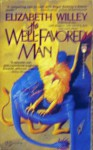 The Well-Favored Man: The Tale of the Sorcerer's Nephew - Elizabeth Willey