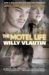 The Motel Life - Willy Vlautin