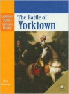 The Battle of Yorktown - Dale Anderson