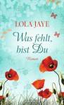 Was fehlt, bist Du - Lola Jaye