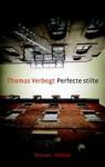 Perfecte stilte - Thomas Verbogt