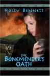 The Bonemender's Oath - Holly Bennett