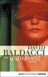 Die Wahrheit: Roman (German Edition) - Uwe Anton, David Baldacci