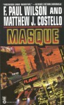 Masque - F. Paul Wilson, Matthew J. Costello