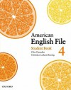American English File 4 Student book - Clive Oxenden, Christina Latham-Koenig, Paul Seligson