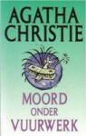 Moord onder vuurwerk - H. Tromp, Agatha Christie