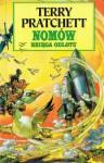 Nomów księga odlotu (Księgi Nomów, #3) - Terry Pratchett, Jarosław Kotarski