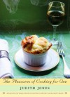 The Pleasures of Cooking for One - Judith Jones