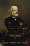 The Lees of Virginia: Seven Generations of an American Family - Paul C. Nagel