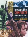 Encyclopedia of Conflicts Since World War II [Four Volumes] - James D. Ciment