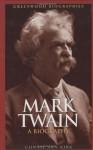 Mark Twain: A Biography - Connie Ann Kirk