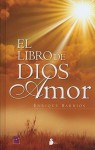 El Libro Dios Amor - Enrique Barrios