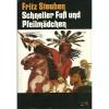 Schneller Fuß und Pfeilmädchen. Eine Erzählung aus der Zeit, als Tecumseh zwölf Jahre alt war - Fritz Steuben, Erhard Wittek