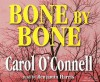 Bone By Bone (Audiocd) - Carol O'Connell
