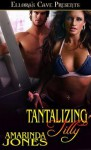 Tantalizing Tilly - Amarinda Jones