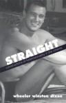 Straight: Constructions of Heterosexuality in the Cinema - Wheeler Winston Dixon