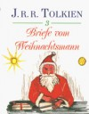 Briefe vom Weihnachtsmann. - J.R.R. Tolkien