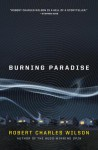 Burning Paradise (Audio) - Scott Brick, Robert Charles Wilson