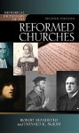 Historical Dictionary of the Reformed Churches - Robert Benedetto