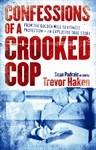 Confessions of a Crooked Cop - Sean Padraic, Trevor Haken
