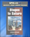 Apollo and America's Moon Landing Program: Stages to Saturn - A Technological History of the Apollo/Saturn Launch Vehicles (NASA SP-4206) - Official Saturn V Development History - Roger E. Bilstein, World Spaceflight News, Aeronautics and Space Administration (NASA), National
