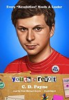 Youth in Revolt: The Journals of Nick Twisp, Book One - C.D. Payne