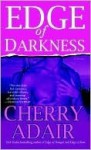 Edge of Darkness (T-FLAC, #10) - Cherry Adair