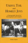 Useful Toil And Homely Joys - Helen Taylor