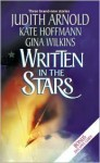 Written in the Stars - Judith Arnold, Kate Hoffmann, Gina Wilkins