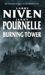 Burning Tower - Larry Niven, Jerry Pournelle